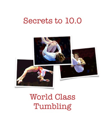 Secrets to 10.0 World Class Tumbling - Cover - 209x270