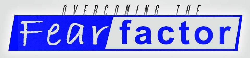 Overcome-the-Fear-Factor-960